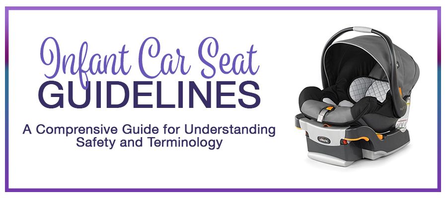Infant Car Seat Guidelines