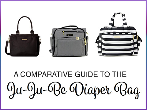 Ju-Ju-Be Diaper Bag Comparative Guide